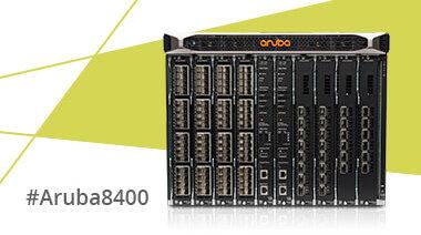 Build a Modern Campus Core with Aruba 8400