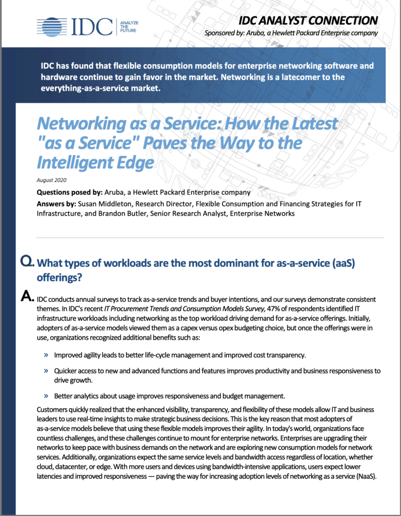 IDC Analyst Connection: Network as a Service: How the Latest as-a-Service Paves the Way to the Intelligent Edge.