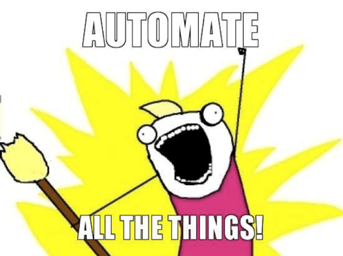 Automate All Things